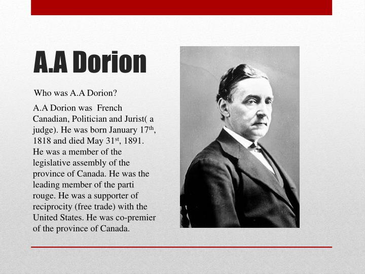 Who was A.A Dorion?