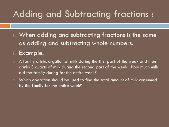 Adding and Subtracting fractions :