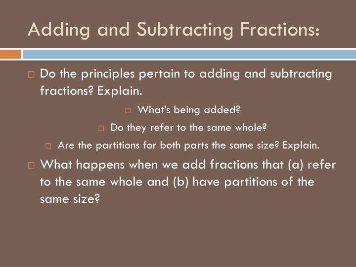 Adding and Subtracting Fractions: