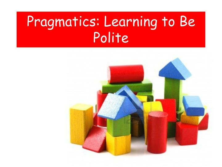 Pragmatics learning to be polite