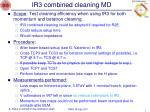ir3 combined cleaning md