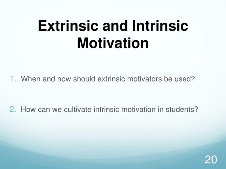 Extrinsic and Intrinsic