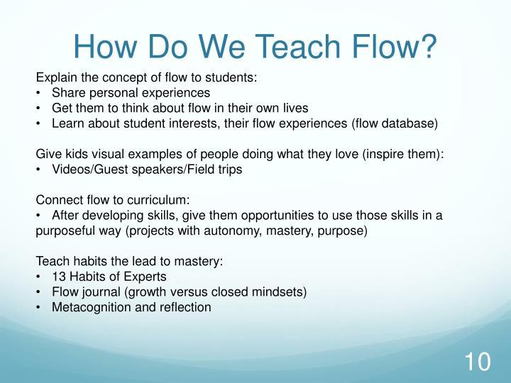How Do We Teach Flow?