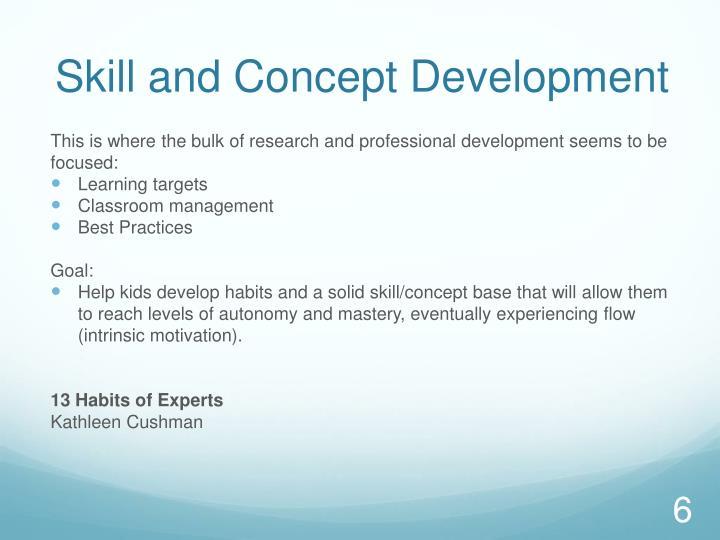 Skill and Concept Development