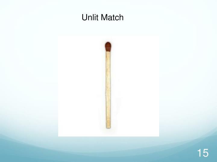 Unlit Match