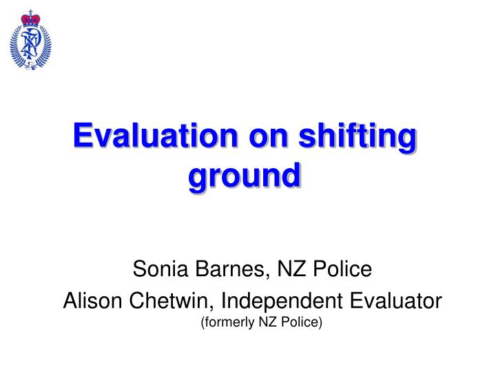 Evaluation on shifting ground
