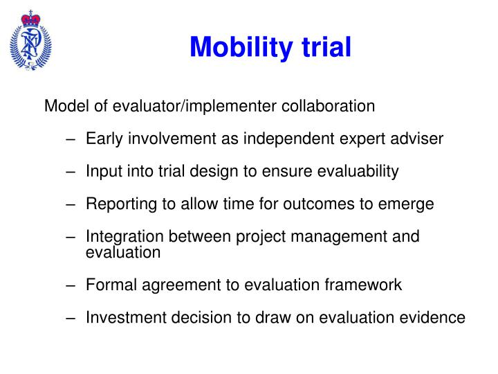 Mobility trial