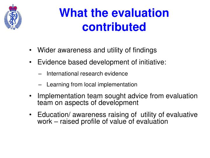 What the evaluation contributed