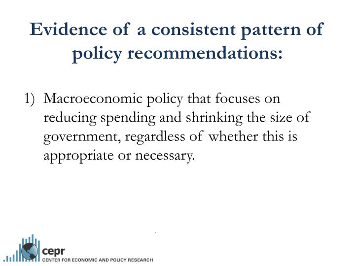 Evidence of a consistent pattern of policy recommendations