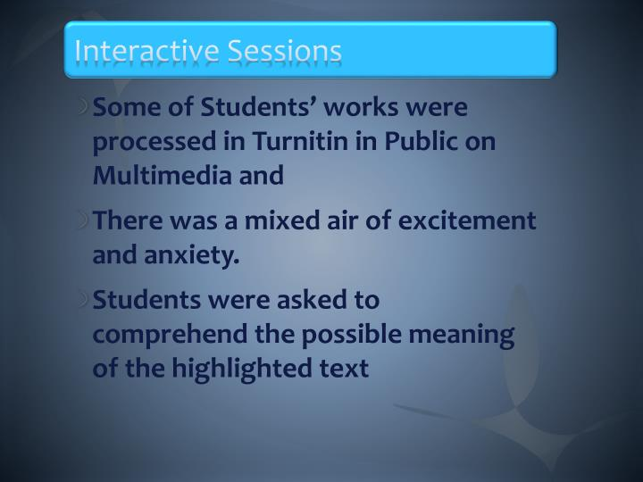 Interactive Sessions
