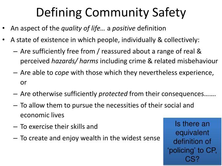 Defining Community Safety