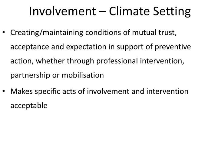 Involvement – Climate Setting