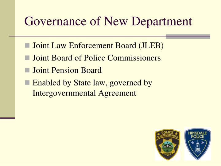 Governance of New Department