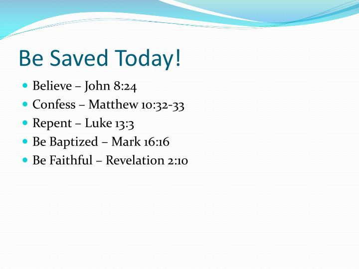Be Saved Today!