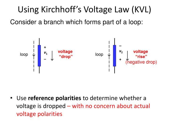 Using Kirchhoff's Voltage Law (KVL)