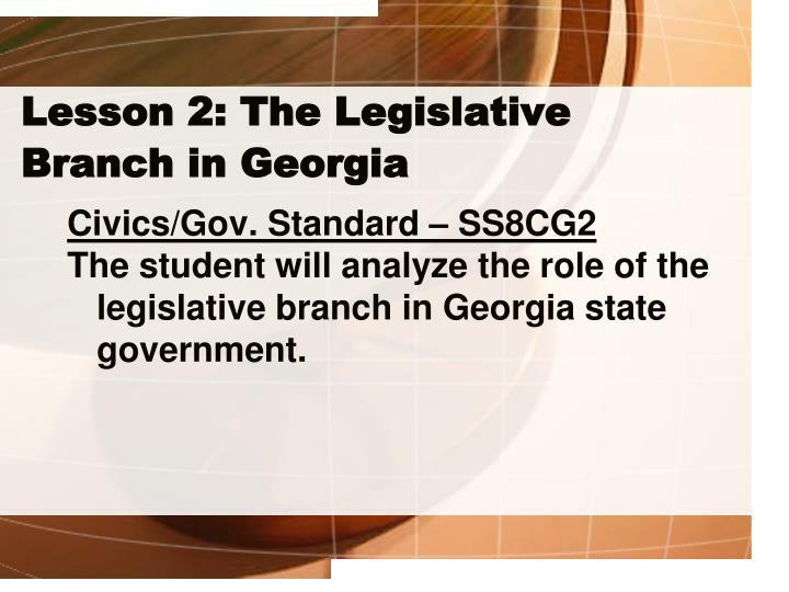 Lesson 2: The Legislative