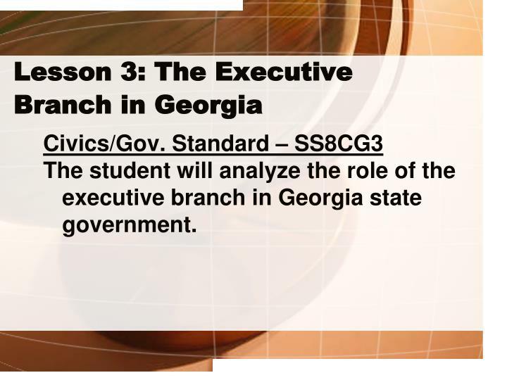 Lesson 3: The Executive