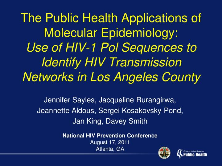 The Public Health Applications of Molecular Epidemiology: