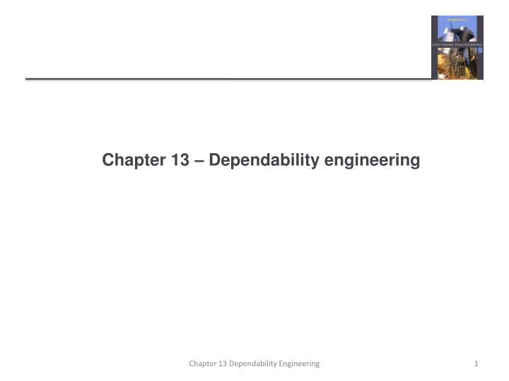 Chapter 13 dependability engineering