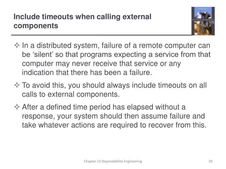 Include timeouts when calling external components
