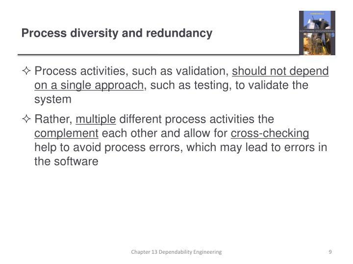 Process diversity and redundancy