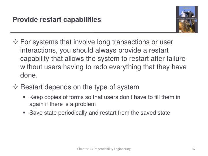 Provide restart capabilities
