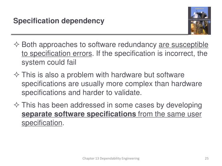 Both approaches to software redundancy