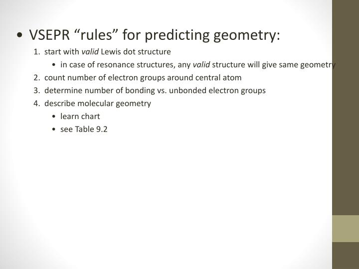 "VSEPR ""rules"" for predicting geometry:"