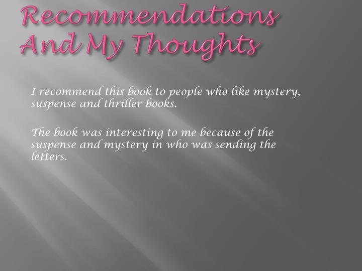 Recommendations And My Thoughts