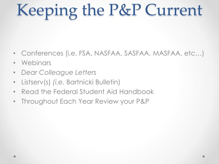 Keeping the P&P Current
