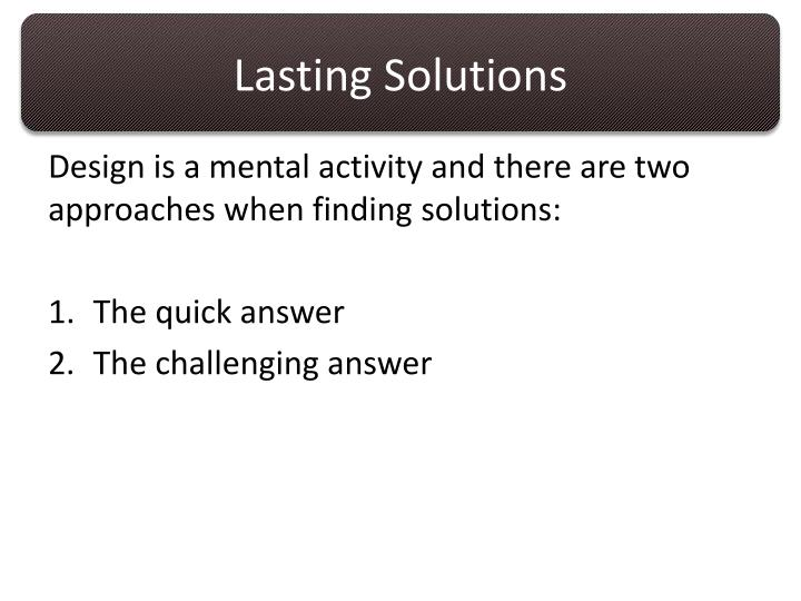 Lasting Solutions