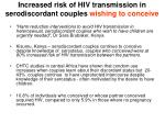 increased risk of hiv transmission in serodiscordant couples wishing to conceive