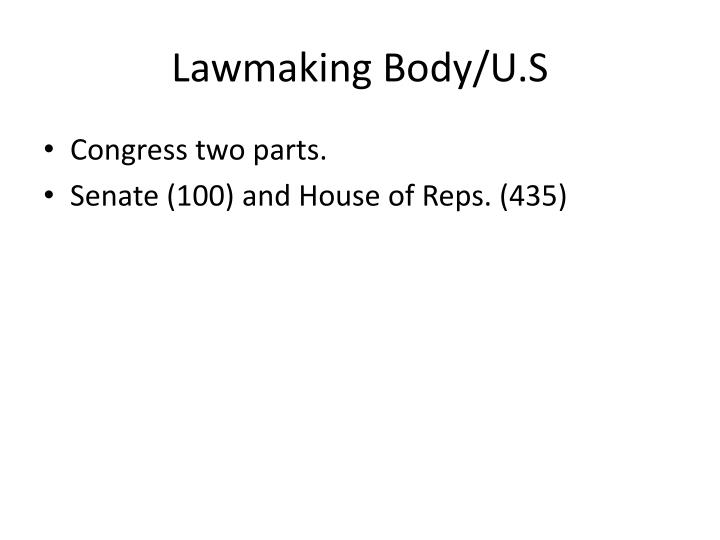 Lawmaking Body/U.S