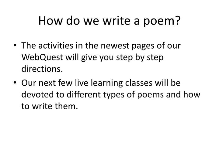How do we write a poem?