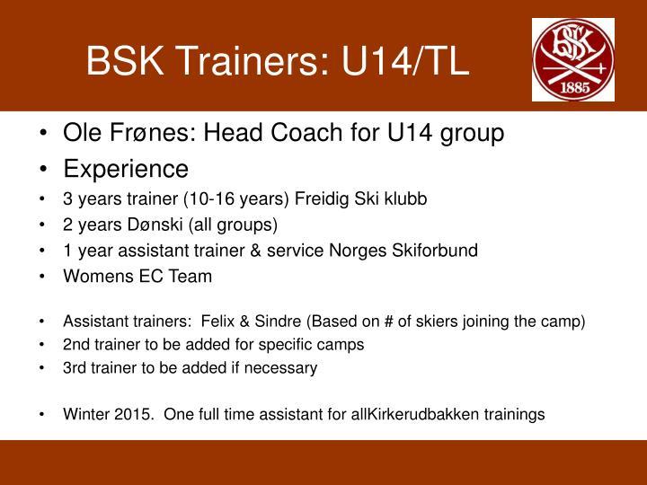 BSK Trainers: U14/TL