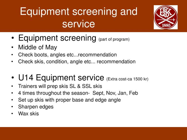 Equipment screening and service