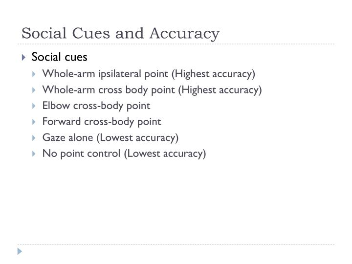 Social Cues and Accuracy