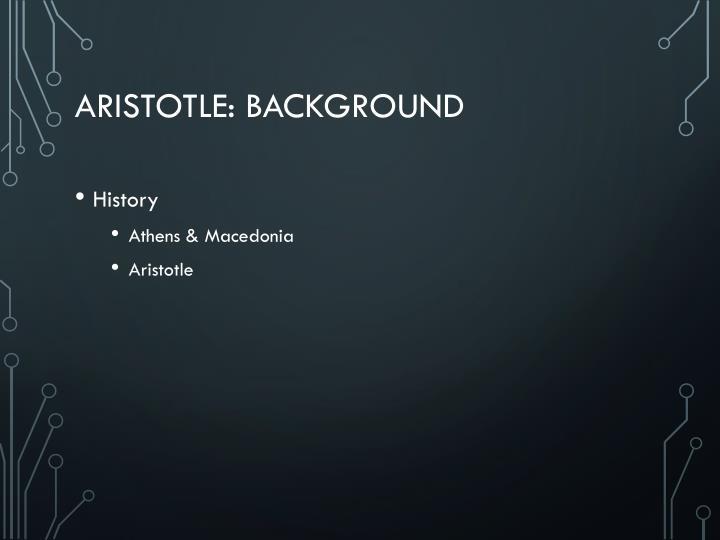 Aristotle: Background