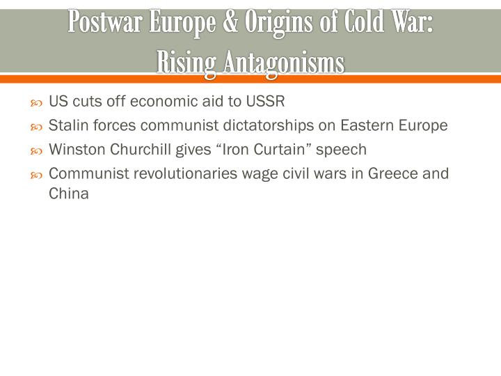 Postwar Europe & Origins of Cold War: