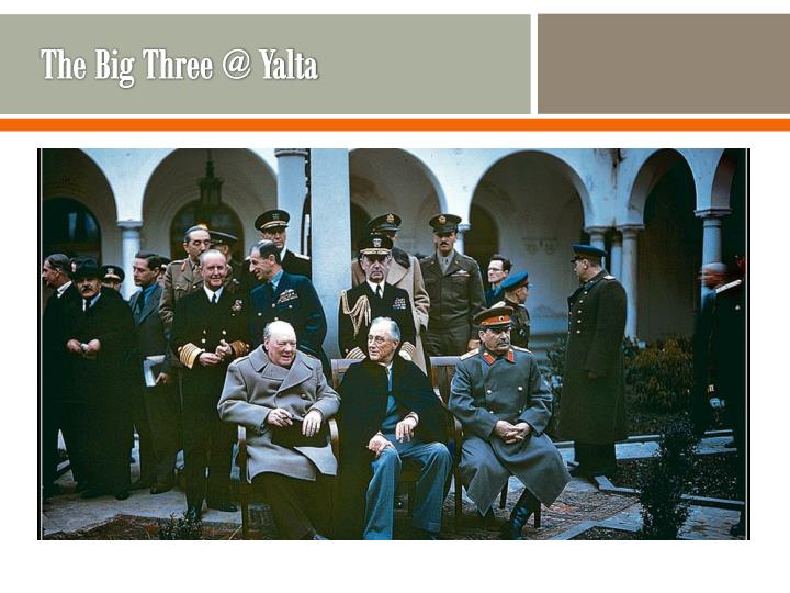 The Big Three @ Yalta