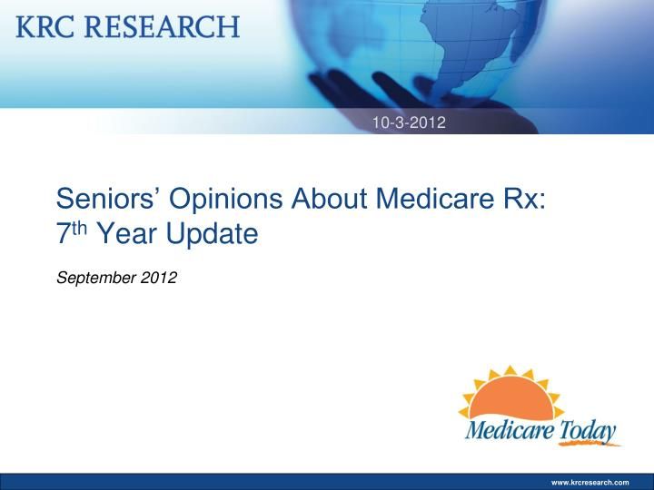 Seniors opinions about medicare rx 7 th year update