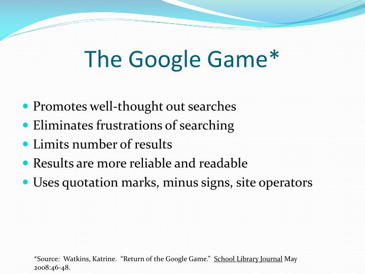 The Google Game*
