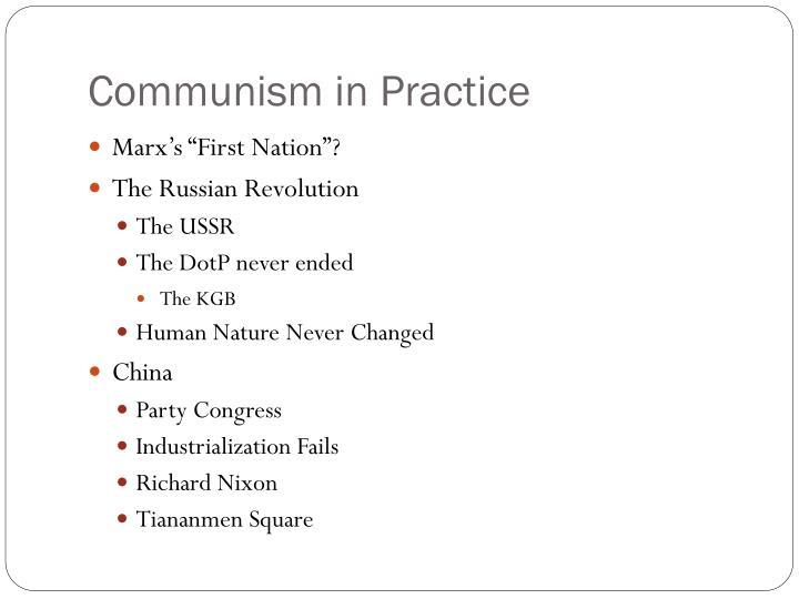 Communism in Practice