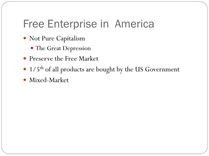Free Enterprise in  America