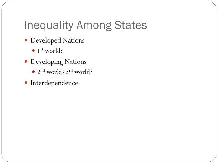 Inequality Among States
