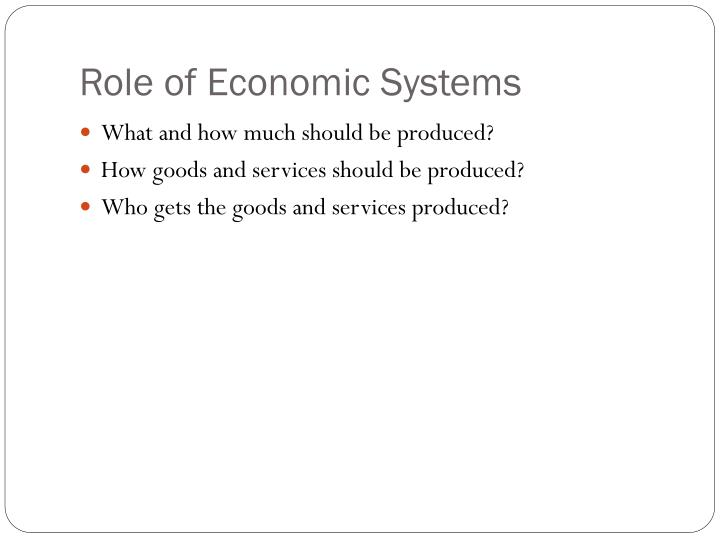 Role of Economic Systems