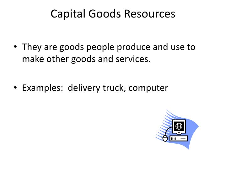 Capital Goods Resources