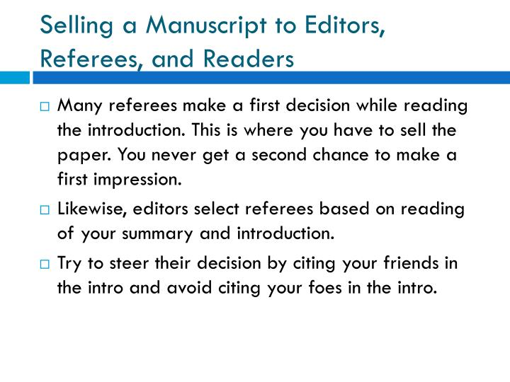 Selling a Manuscript to Editors, Referees, and Readers