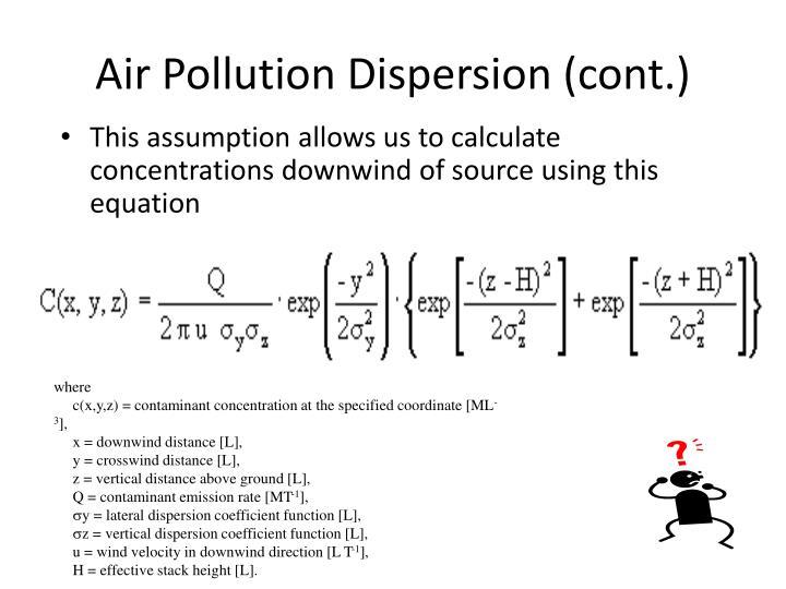 Air Pollution Dispersion (cont.)