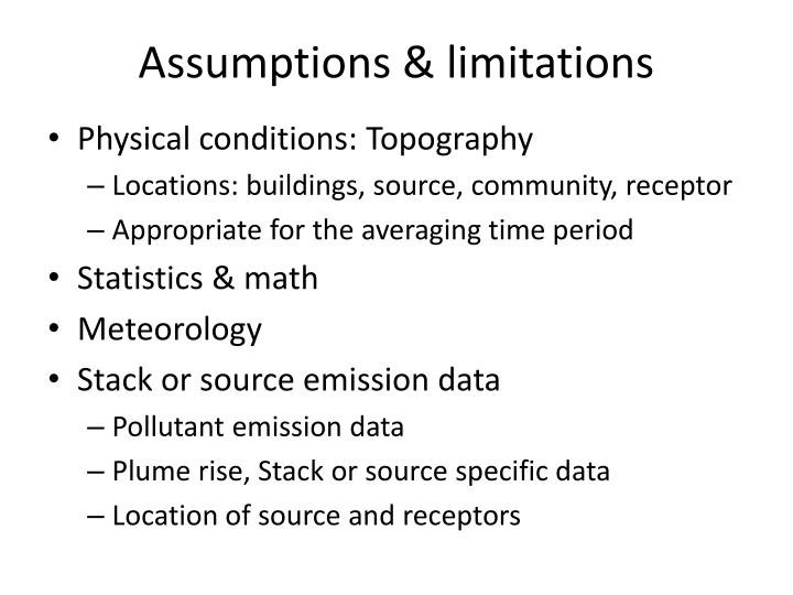 Assumptions & limitations